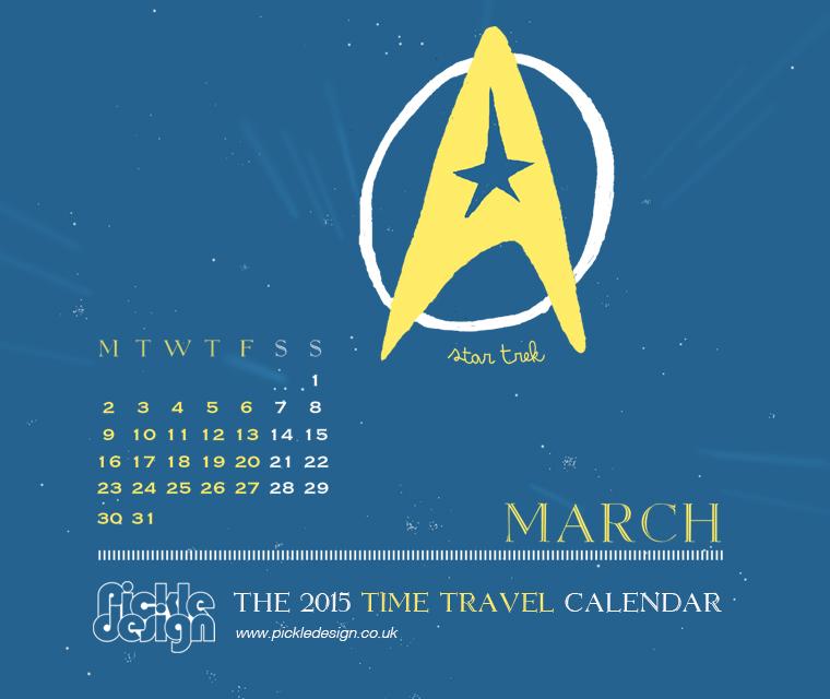 The March 2015 Time Travel Calendar featuring Star Trek