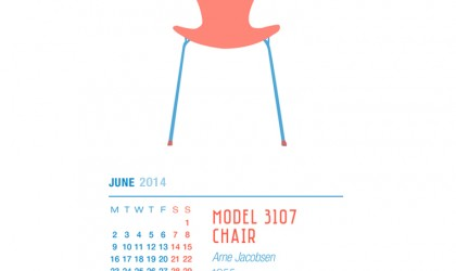 June 2014 Calendar featuring Arne Jacobsen's Model 3107 chair