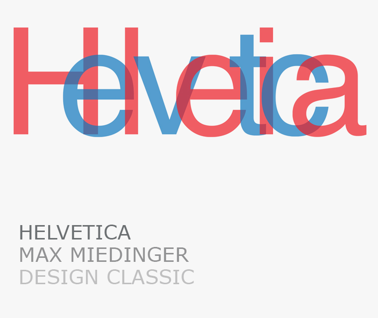 The Helvetica typeface is the Pickle Design March design classic