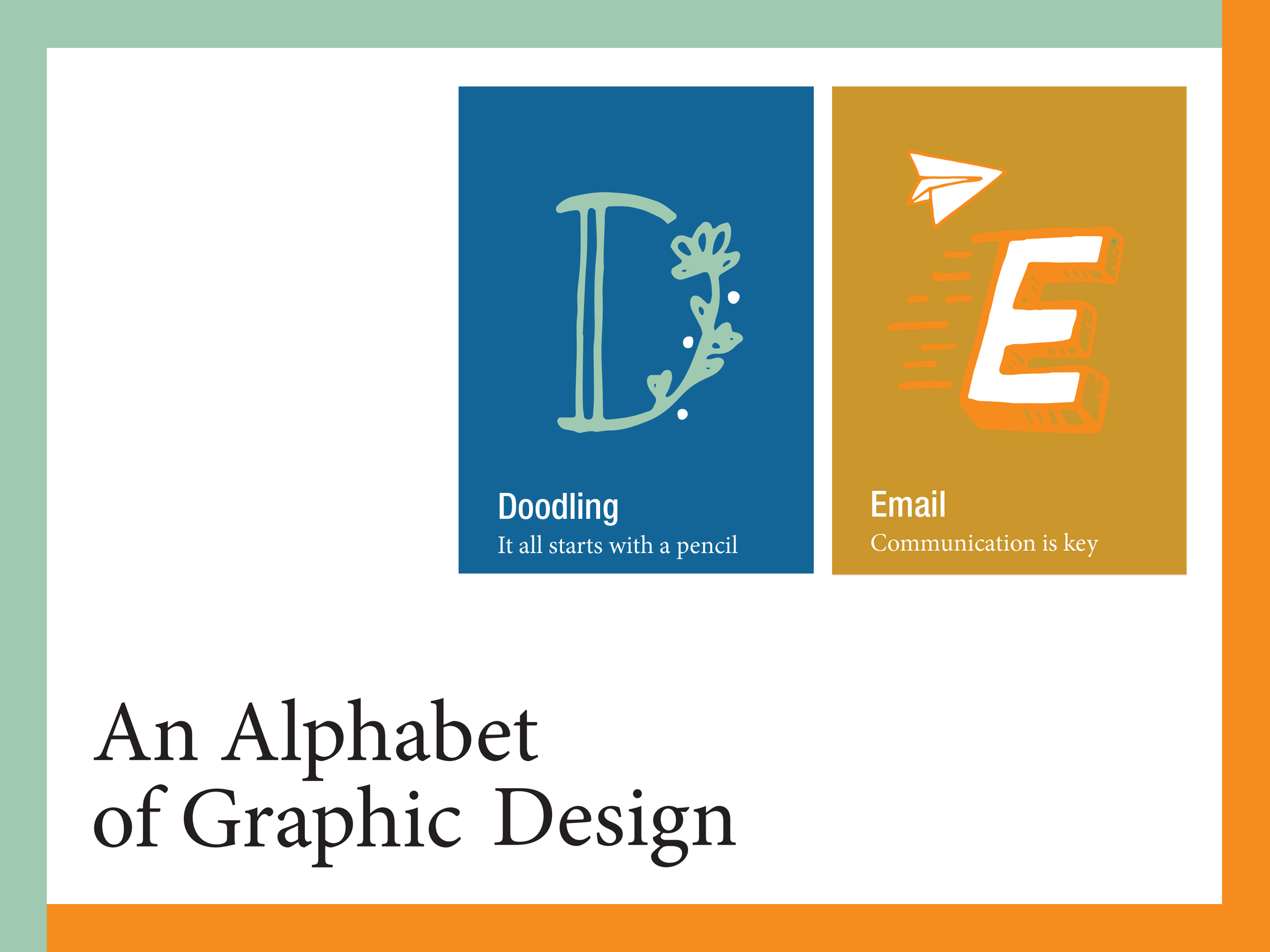 An Alphabet of Graphic Design, D and E Newsletter